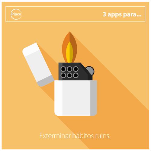 3 Apps Para… Exterminar Hábitos Ruins